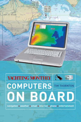 """""""Yachting Monthly""""'s Computers on Board - Yachting Monthly (Paperback)"""