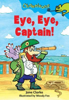 Eye Eye, Captain! - Chameleons (Hardback)