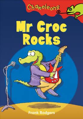 Mr Croc Rocks - Chameleons (Paperback)