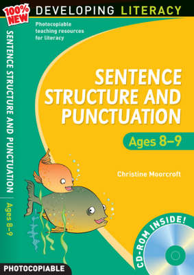 Sentence Structure and Punctuation - Ages 8-9: Year 4: 100% New Developing Literacy - 100% New Developing Literacy