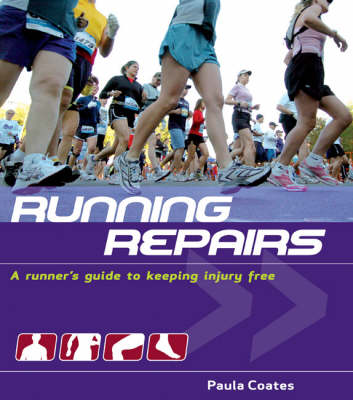 Running Repairs: A Runner's Guide to Keeping Injury Free (Paperback)