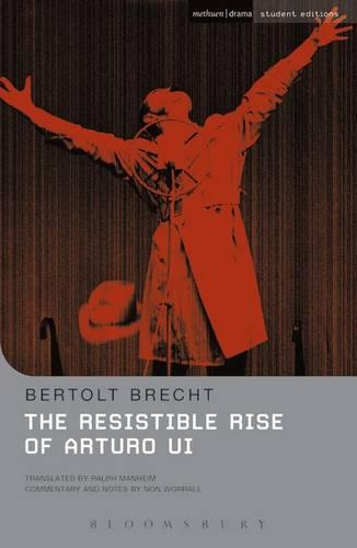 The Resistible Rise of Arturo Ui - Student Editions (Paperback)