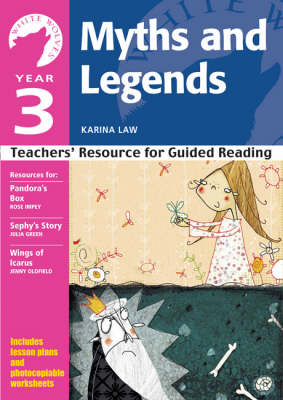 Year 3 Myths and Legends: Teachers' Resource for Guided Reading - White Wolves: Myths and Legends (Paperback)