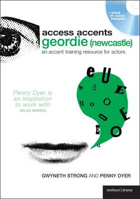 Access Accent: Geordie (Newcastle): An Accent Training Resource for Actors - Performance Books (CD-Audio)