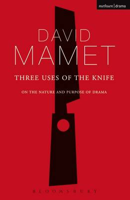 Three Uses of the Knife: On the Nature and Purpose of Drama - Diaries, Letters and Essays (Paperback)