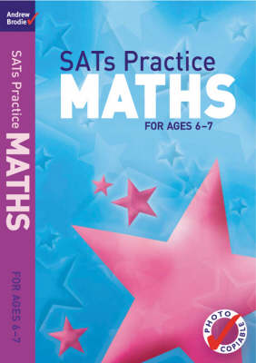 SATs Practice Maths: For Ages 6-7 - SATs Practice (Paperback)