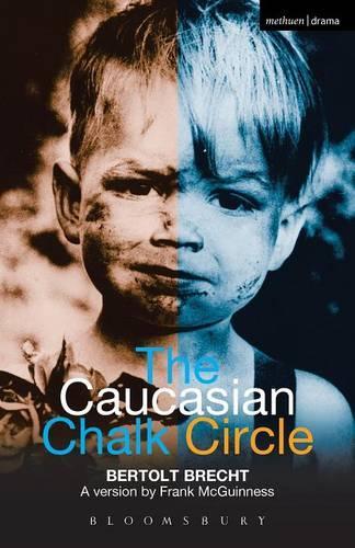 The Caucasian Chalk Circle - Modern Plays (Paperback)
