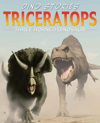 Triceratops - Dino Stories (Paperback)