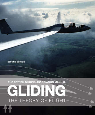 Gliding: The Theory of Flight (Paperback)
