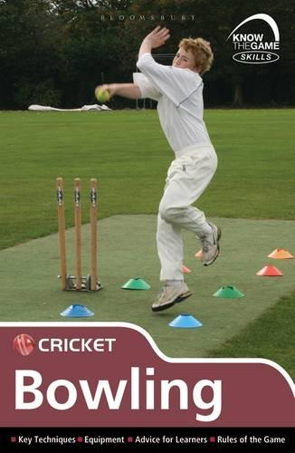 Skills: Cricket - Bowling - Know the Game (Paperback)