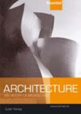 Essential Architecture: The History of Western Architecture (Paperback)