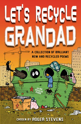 Let's Recycle Grandad and Other Brilliant New Poems (Paperback)