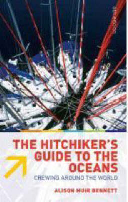 Hitchiker's Guide to the Oceans: Crewing Around the World (Paperback)
