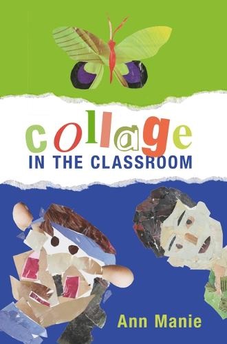 Collage in the Classroom (Paperback)