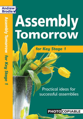 Assembly Tomorrow Key Stage 1 - Assembly Tomorrow (Paperback)
