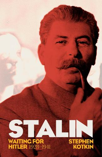 Stalin, Vol. II: Waiting for Hitler, 1929-1941 (Hardback)