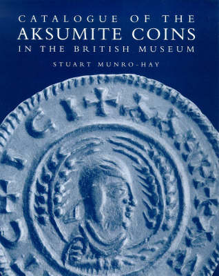 Catalogue Aksumite Coins (Hardback)