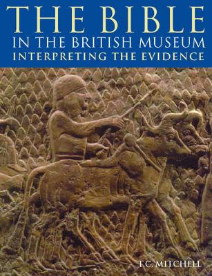 Bible in the British Museum (Paperback)
