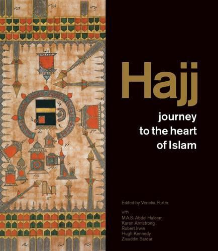 Hajj: journey to the heart of Islam (Paperback)