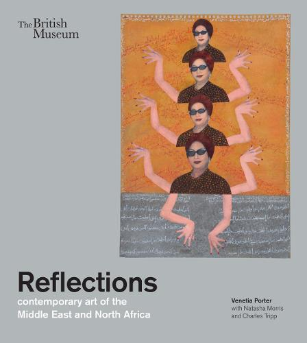 Reflections: contemporary art of the Middle East and North Africa (Paperback)