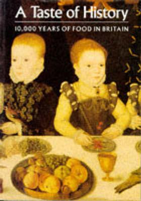 Taste of History-10000 Years of Food (Paperback)