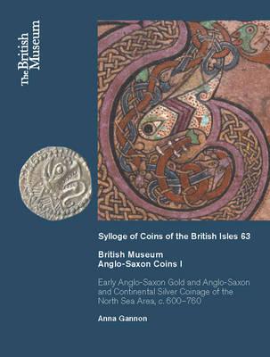 British Museum Anglo-Saxon Coins I (Hardback)