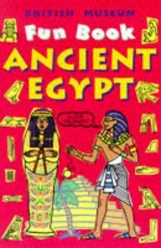 Ancient Egypt - British Museum Fun Books (Paperback)