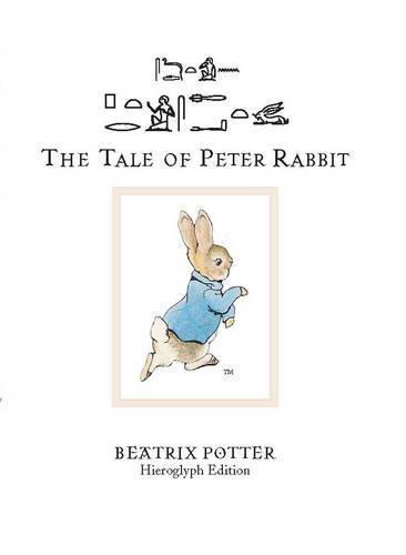 The Tale of Peter Rabbit: Hieroglyph Edition (Hardback)