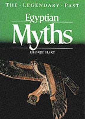 Egyptian Myths - The Legendary Past (Paperback)