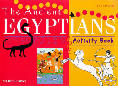 The Ancient Egyptians - British Museum Activity Books (Paperback)