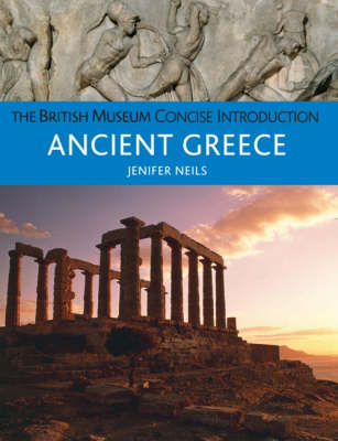 Concise Introduction Ancient Greece - British Museum Concise Introduction (Paperback)