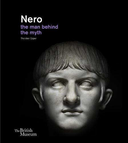 Nero: the man behind the myth (Hardback)