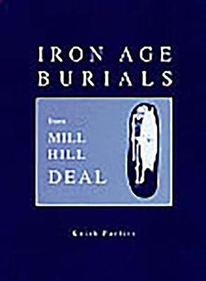 Iron Age Burials (Hardback)