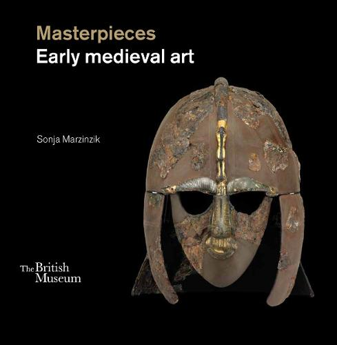 Masterpieces: Early Medieval Art (Hardback)