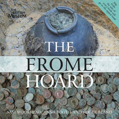 The Frome Hoard (Paperback)