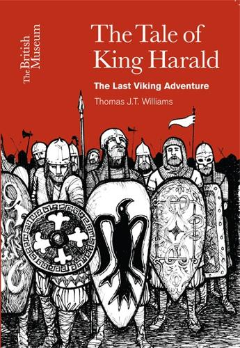 The Tale of King Harald: The Last Viking Adventure (Paperback)