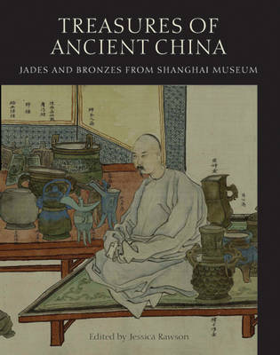 Treasures from Shanghai: Ancient Chinese Bronzes and Jades (Paperback)
