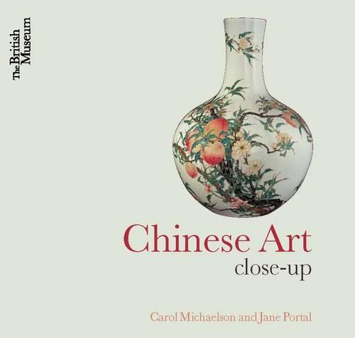 Chinese Art: Close-Up (Paperback)