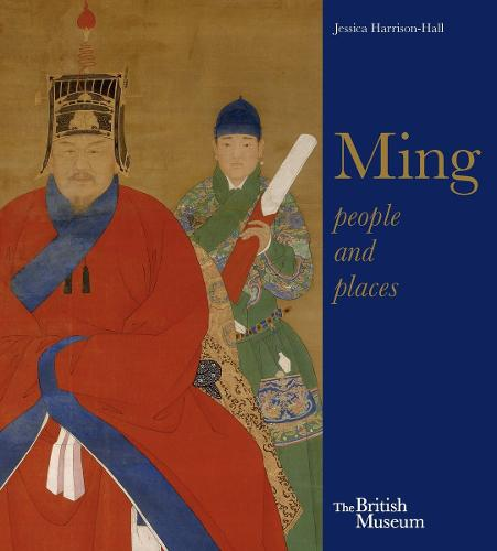 Ming: Art, People and Places (Paperback)