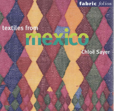 Textiles from Mexico (Fabric Folio) (Paperback)