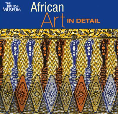 African Art in Detail (Hardback)