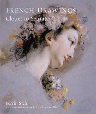 French Drawings: Clouet to Seurat (Paperback)
