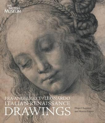 Fra Angelico to Leonardo: Italian Renaissance Drawings (Paperback)