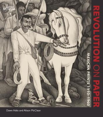 Revolution on Paper: Mexican Prints 1910-1960 (Paperback)