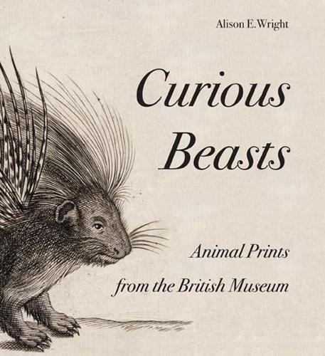 Curious Beasts: Animal Prints from the British Museum (Paperback)