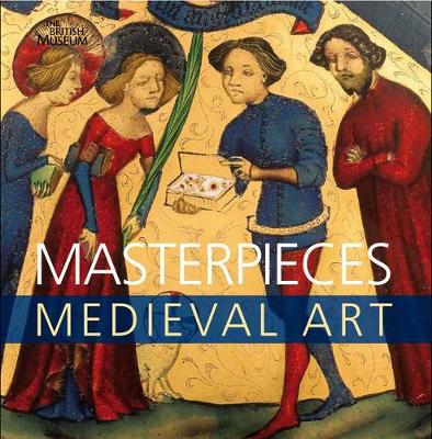 Masterpieces: Medieval Art (Paperback)