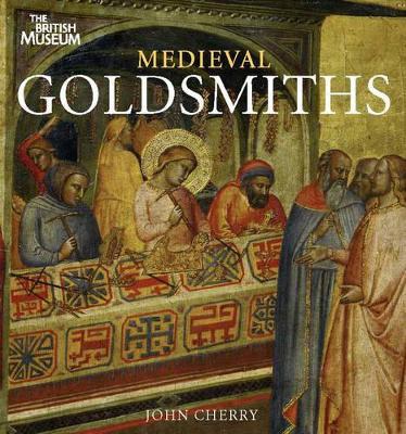 Medieval Goldsmiths (Paperback)
