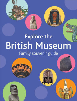 Explore the British Museum: A Family Souvenir Guide (Paperback)