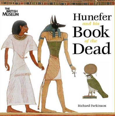 Hunefer and his Book of the Dead (Paperback)