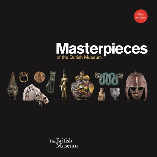 Masterpieces of the British Museum (Paperback)